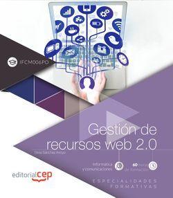 Gestión de recursos web 2.0 (IFCM006PO). Especialidades formativas
