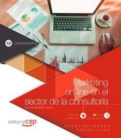 Marketing on line en el sector de la consultoría (COMM030PO). Especialidades formativas