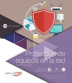 Protección de equipos en la red (IFCT106PO). Especialidades formativas