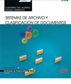 Cuaderno del alumno. Sistemas de Archivo y Clasificación de Documentos (UF0347: Transversal). Certificados de profesionalidad