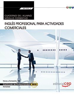 Cuaderno del Inglés profesional para Actividades comerciales (MF1002_2: Transversal). Certificados de profesionalidad