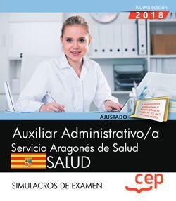 Auxiliar administrativo/a del Servicio Aragonés de Salud. SALUD. Simulacros de examen