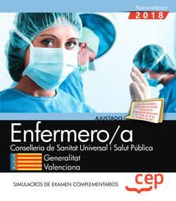 Enfermeras/os. Conselleria de Sanitat Universal i Salut Pública. Generalitat Valenciana. Simulacros de examen complementarios