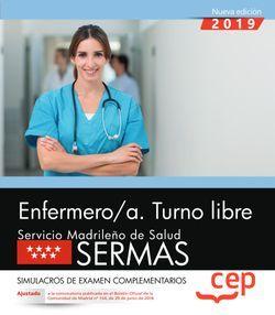 Enfermero/a. Turno libre. Servicio Madrileño de Salud (SERMAS). Simulacros de examen complementarios
