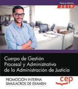 Cuerpo de Gestión Procesal y Administrativa de la Administración de Justicia. Promoción Interna. Simulacros de Examen