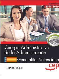 Cuerpo Administrativo de la Administración. Generalitat Valenciana. Temario Vol.III