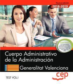 Cuerpo Administrativo de la Administración. Generalitat Valenciana. Test Vol. I