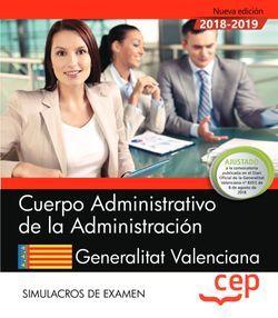 Cuerpo Administrativo de la Administración. Generalitat Valenciana. Simulacros de examen