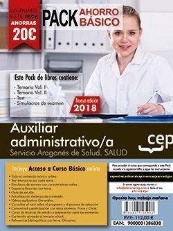 PACK AHORRO BASICO. Auxiliar administrativo/a del Servicio Aragonés de Salud. (Incluye Temarios Vol. I y II, Test , Simulacros + Curso Básico On line)