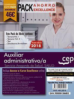 PACK AHORRO EXCELLENCE. Auxiliar administrativo/a del Servicio Aragonés de Salud. (Incluye Temarios Vol. I y II, Test , Simulacros + Curso Excellence On line 9 meses)