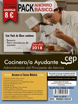 PACK AHORRO BASICO.  Cocinero/a Ayudante de la Administración del Principado de Asturias. (Incluye Temario, Test y Simulacros + Curso Básico Online)