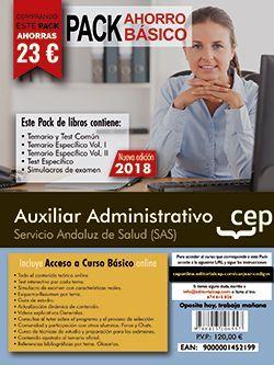 PACK AHORRO BÁSICO. Auxiliar Administrativo. Servicio Andaluz de Salud (SAS). (Incluye Temario y Test Común, Temario Específico y Test, Simulacros de Examen y Curso Básico on Line)