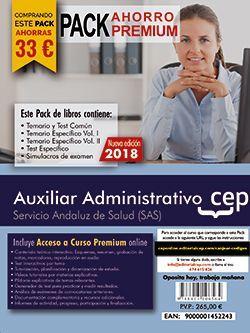 PACK AHORRO PREMIUM. Auxiliar Administrativo. Servicio Andaluz de Salud (SAS). (Incluye Temario y Test Común, Temario Específico y Test, Simulacros de Examen y Curso Premium on Line 8 meses)
