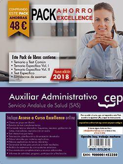 PACK AHORRO EXCELLENCE. Auxiliar Administrativo. Servicio Andaluz de Salud (SAS). (Incluye Temario y Test Común, Temario Específico y Test, Simulacros de Examen y Curso Excellence on Line 8 meses)