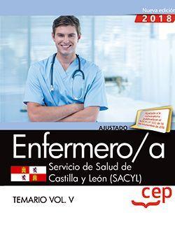 Enfermero/a. Servicio de Salud de Castilla y León (SACYL). Temario Vol.V