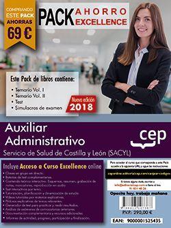 PACK AHORRO EXCELLENCE. Auxiliar Administrativo. Servicio de Salud de Castilla y León (SACYL). (Incluye Temarios I, II, Test, Simulacros de Examen y Curso Excellence on Line 6 Meses)