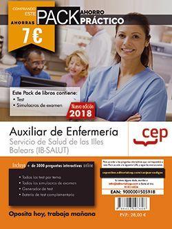 PACK AHORRO PRÁCTICO. Auxiliar de Enfermería. Servicio de Salud de las Illes Balears (IB-SALUT). (Contiene Test y Simulacros de examen y Acceso a 3000 preguntas interactivas en CEP Online.)