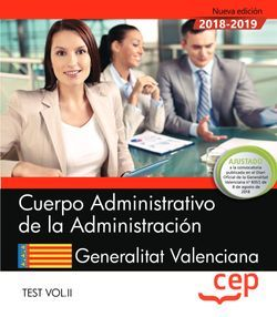 Cuerpo Administrativo de la Administración. Generalitat Valenciana. Test Vol. II