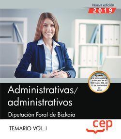 Administrativas/administrativos. Diputación Foral de Bizkaia. Temario. Vol.I