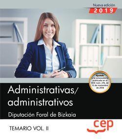 Administrativas/administrativos. Diputación Foral de Bizkaia. Temario. Vol.II
