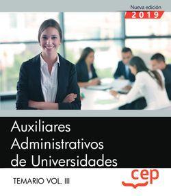 Auxiliares Administrativos de Universidades. Temario Vol.III