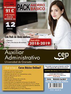 PACK AHORRO BASICO.  Auxiliar Administrativo de la Universidad de Granada. (Incluye Temario, Test y Simulacros + Curso Básico online valorado en 79 €)