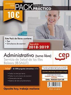 PACK AHORRO PRÁCTICO. Administrativo (turno libre). Servicio de Salud de las Illes Balears (IB-SALUT).  (Contiene Test y Simulacros de examen y Acceso a 3000 preguntas interactivas en CEP Online.)