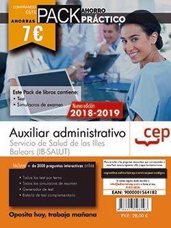 PACK AHORRO PRÁCTICO. Auxiliar administrativo. Servicio de Salud de las Illes Balears (IB-SALUT). (Contiene Test y Simulacros de examen y Acceso a 3000 preguntas interactivas en CEP Online.)