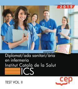 Diplomat/ada sanitari/ària en infermeria. Institut Català de la Salut (ICS). Test Vol. II