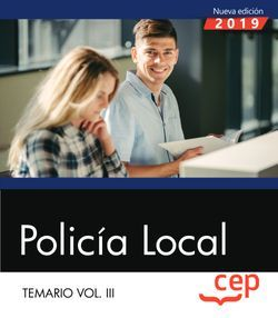 Policía Local. Temario Vol. III