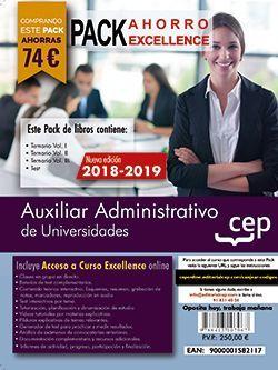 PACK AHORRO EXCELLENCE. Auxiliares Administrativos de Universidades. (Incluye Temarios Vol. I, II y III, Test + Curso Excellence online 6 Meses)