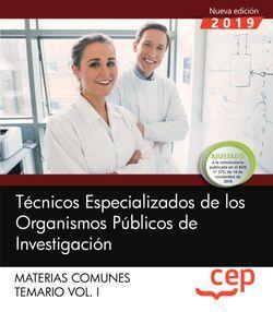 Técnicos Especializados de los Organismos Públicos de Investigación. Materias comunes. Temario. Vol.I