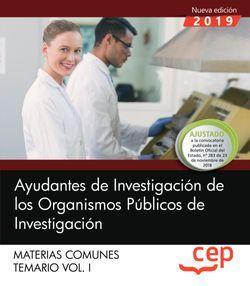 Ayudantes de Investigación de los Organismos Públicos de Investigación. Materias comunes. Temario. Vol.I