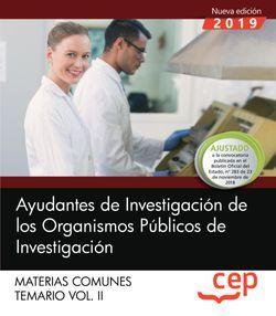 Ayudantes de Investigación de los Organismos Públicos de Investigación. Materias comunes. Temario. Vol.II