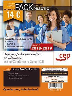 PACK AHORRO PRÁCTICO. Diplomat/ada sanitari/ària en infermeria. Institut Català de la Salut (ICS).  (Contiene Test Vol. I y II y Simulacres d'examen y acceso a CEP Online.)