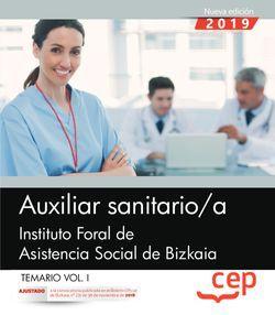 Auxiliar sanitario/a. Instituto Foral de Asistencia Social de Bizkaia. Temario Vo.I
