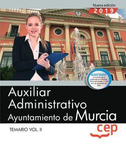 Auxiliar Administrativo. Ayuntamiento de Murcia. Temario. Vol.II
