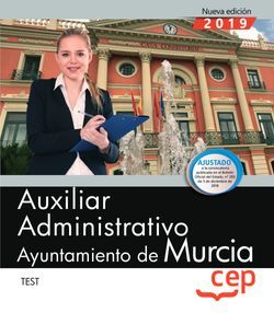 Auxiliar Administrativo. Ayuntamiento de Murcia. Test