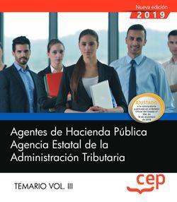 Agentes de Hacienda Pública. Agencia Estatal de la Administración Tributaria. Temario Vol. III.