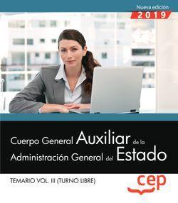 Cuerpo General Auxiliar de la Administración del Estado (Turno Libre). Temario Vol. III.