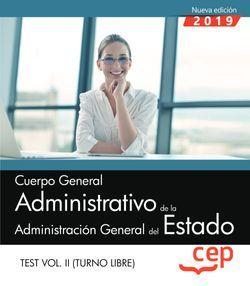 Cuerpo General Administrativo de la Administración General del Estado (Turno Libre). Test Vol.II