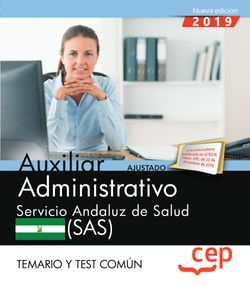 Auxiliar Administrativo. Servicio Andaluz de Salud (SAS). Temario y test común