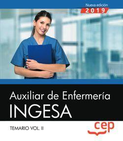 Auxiliar de Enfermería. INGESA. Temario. Vol.II