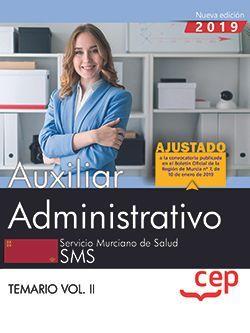 Auxiliar Administrativo. Servicio Murciano de Salud. Temario Vol.II
