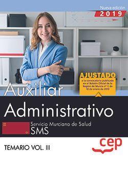 Auxiliar Administrativo. Servicio Murciano de Salud. Temario Vol.III