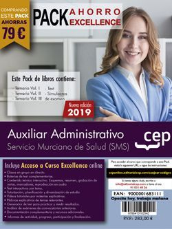 PACK AHORRO EXCELLENCE. Auxiliar Administrativo. Servicio Murciano de Salud (Incluye Temario Vol.I, II y III, Test y Simulacros y curso excellence online 6 meses)