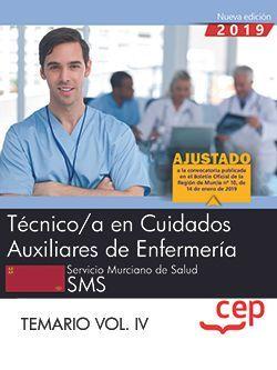 Técnico/a en Cuidados Auxiliares de Enfermería.  Servicio Murciano de Salud. SMS. Temario Vol IV