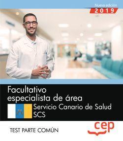 Facultativo especialista de área (FEA). Servicio Canario de Salud. SCS. Test Parte común