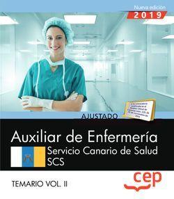 Auxiliar de Enfermería. Servicio Canario de Salud. SCS. Temario Vol. II