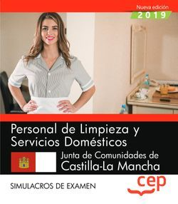 Personal de limpieza y servicios domésticos. Junta de Comunidades de Castilla-La Mancha. Simulacros de examen